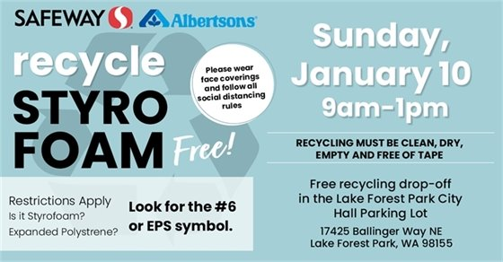 Recycle Styrofoam for free, January 10, 9am-1pm, LFP City Hall