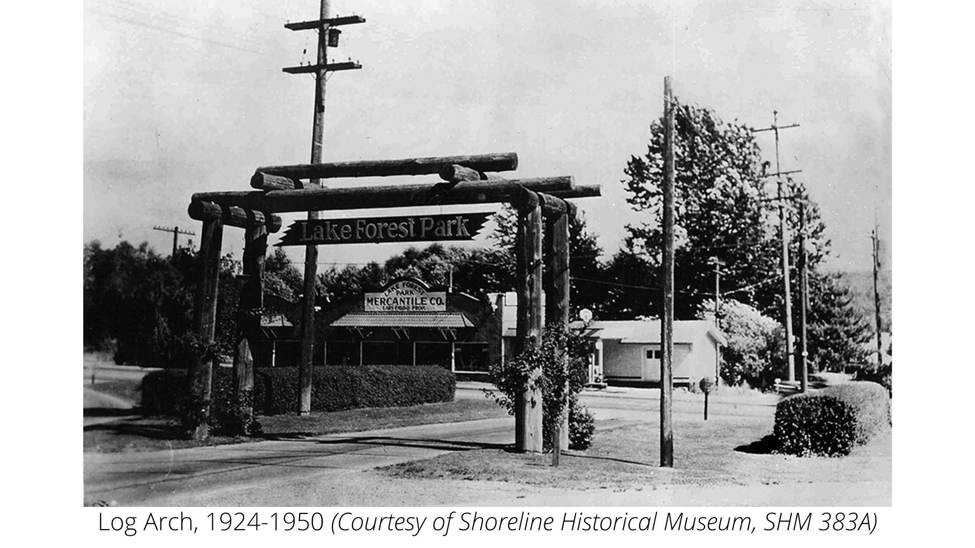 Lake Forest Park Log Arch, 1924 (Shoreline Historical Museum)