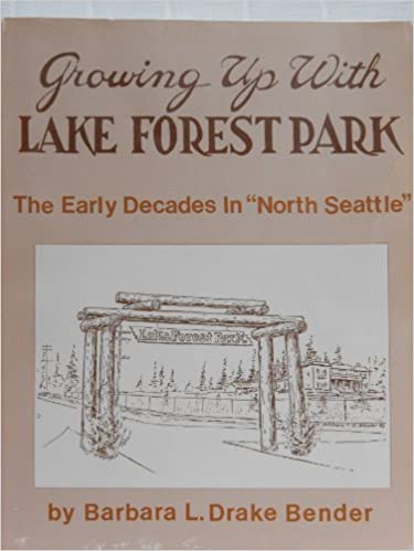 Book Cover: Growing Up with Lake Forest Park, Vol. 1